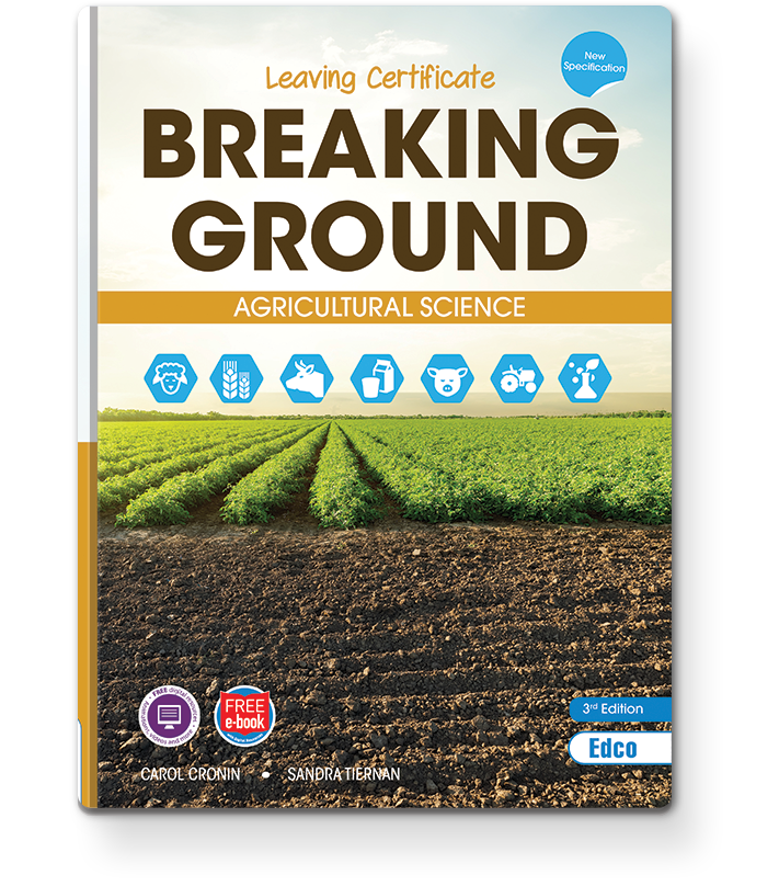 Breaking Ground New Leaving Certificate Agricultural Science Specification